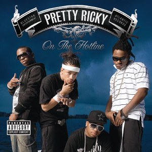 Pretty Ricky – On the Hotline