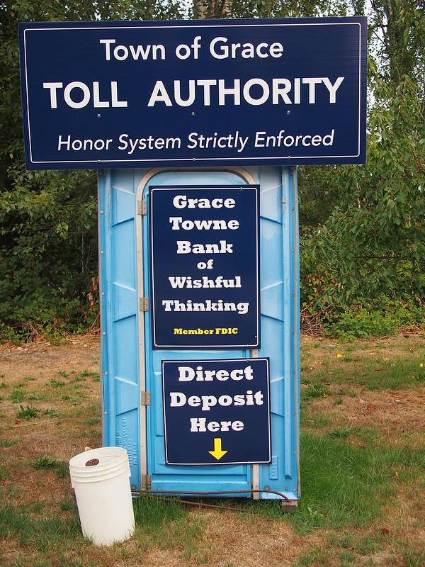 Town of Grace Toll Authority: We definitely know what they think of tolls!