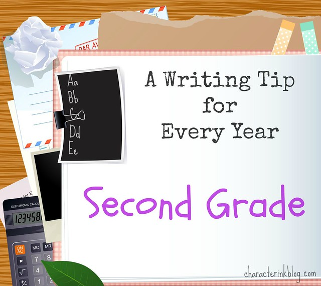 A Writing Tip for Every Year: Second Grade