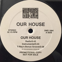 OUR HOUSE:OUR HOUSE(LABEL SIDE-A)