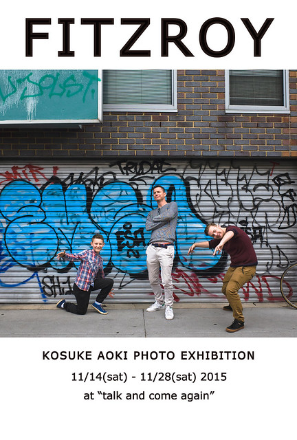 "KOSUKE AOKI a.k.a toy dog PHOTO EXHIBITION "" FITZROY"""