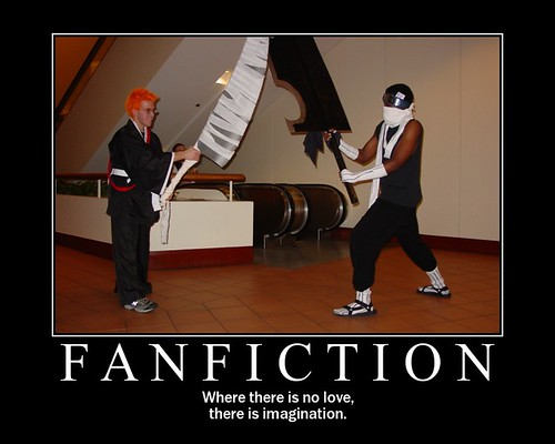 writing fanfiction I think a lot of people talk down about fanfiction they say it's not really fiction and  consider it the lowest form of entertainment a lot of people.