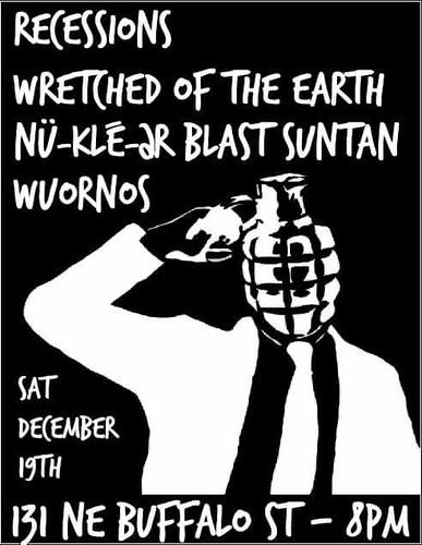 12/19/15 Recessions/WretchedoftheEarth/NuklearBlastSuntan/Wuornos
