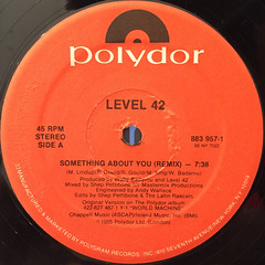 LEVEL 42:SOMETHING ABOUT YOU(REMIX)(LABEL SIDE-A)