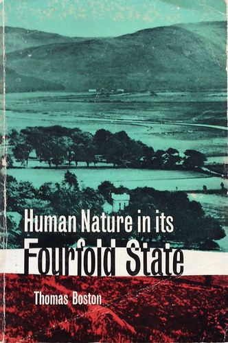 "Thomas Boston ""Human Nature in its Fourfold State"""