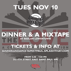 11/10 - Tuesday - Dinner & A Mixtape in St. Paul Minnesota @ Bedlam