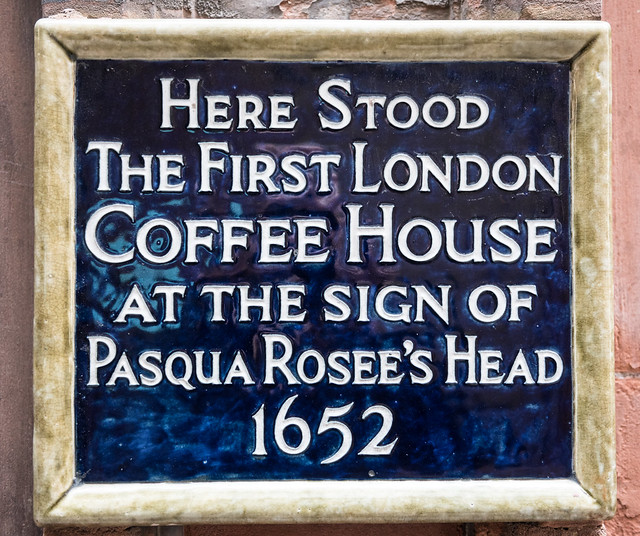 Pasqua Rosee's Head blue plaque - Here stood the first London Coffee House at the sign of Pasqua Rosee's Head 1652