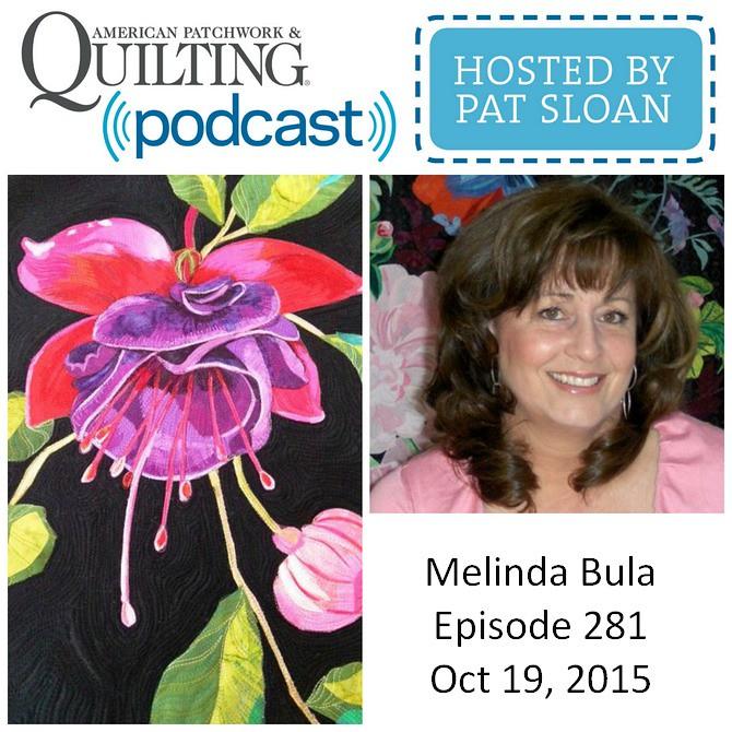 American Patchwork Quilting Pocast episode 281 Melinda Bula