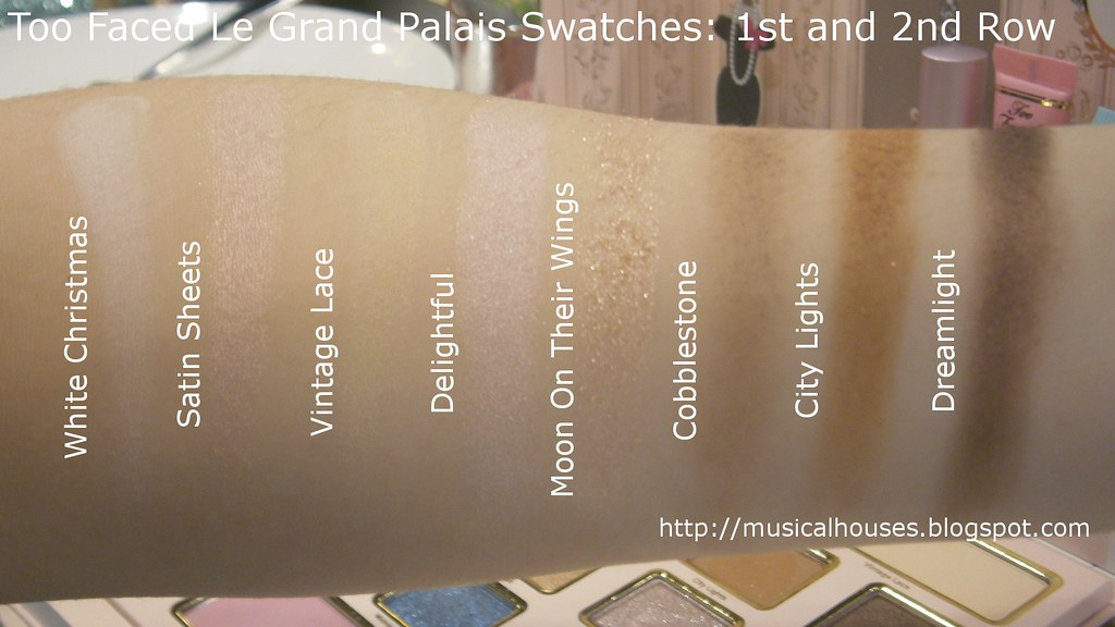 Too Faced Le Grand Palais Swatches Eyeshadows Row 1 2