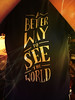 A Better Way to See the World by soniaadammurray - Trying Hard to Keep Up!