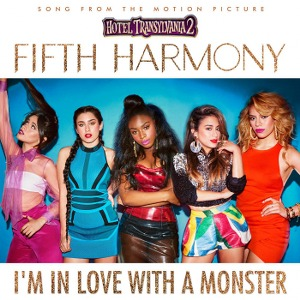 "Fifth Harmony – I'm In Love With a Monster (from ""Hotel Transylvania 2"")"