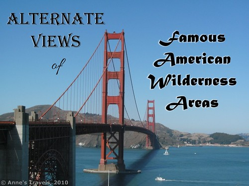Alternate views of famous American wilderness areas!