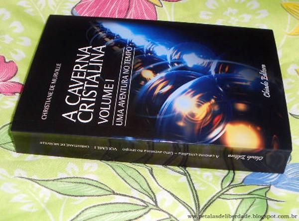 Resenha, livro, Uma aventura no tempo, Christiane de Murville, trilogia, A Caverna Cristalina