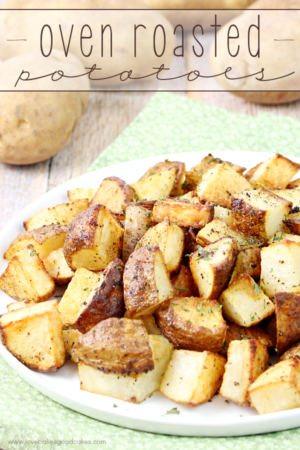 Oven Roasted Potatoes make a great side dish for any meal! Perfectly tender potatoes that are easy to make!