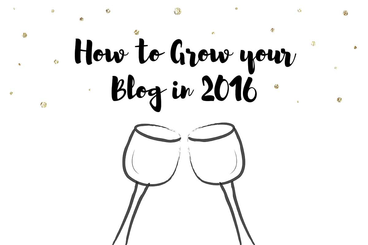 How to Grow Your Blog in 2016