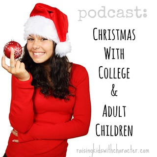 Podcast - Christmas With College and Adult Children