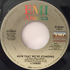I-THREE:NOW THAT WE'RE STANDING(LABEL SIDE-A)