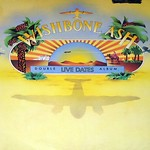 WISHBONE ASH LIVE DATES Recorded in England 1973 2LP