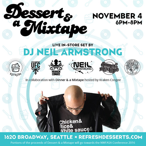 DESSERT & A Mixtape Seattle November 4th