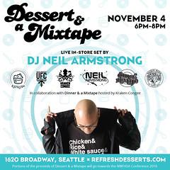 11/4 - Dessert & A Mixtape at Refresh Desserts Seattle