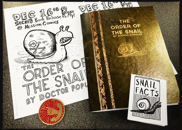 The Order Of The Snail release party at Mission Comics, December 16th at 7pm.
