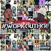T-Speed and 5upaman WorkOutHoe Vol.1 by latesthiphopsongs414