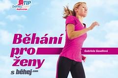 Běhání pro ženy s Běhej.com: Plno inspirace, motivace a tipů