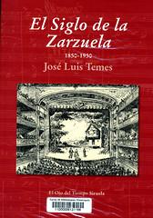 José Luis Temes, El siglo de la zarzuela