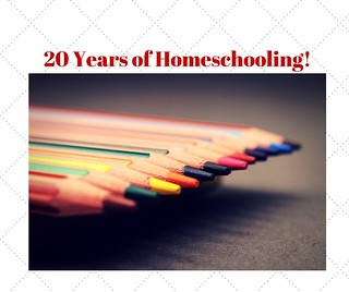 20 Years of Homeschooling!