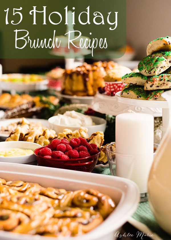 fifteen amazing breakfast or brunch recipes PERFECT for the holidays and Christmas morning from amazing food bloggers