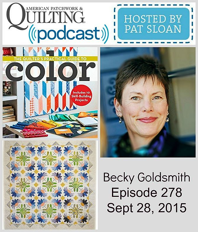 American Patchwork Quilting Pocast episode 278 Becky Goldsmith