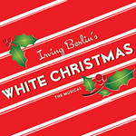 2015 Irving Berlin's White Christmas