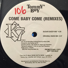K7:COME BABY COME(REMIXES)(LABEL SIDE-A)