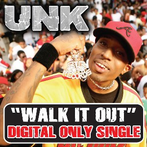 Unk – Walk It Out