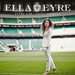 Ella Eyre – Swing Low, Sweet Chariot