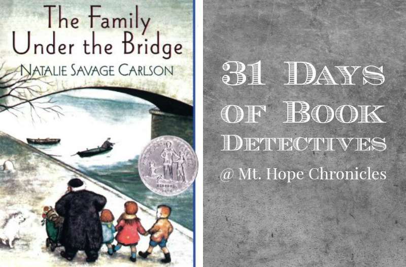 Book Detectives ~ The Family Under the Bridge @ Mt. Hope Chronicles