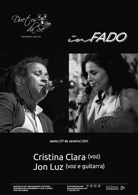 CONCERTO IN FADO Duetos da Sé - SEXTA-FEIRA 27 JANEIRO 2017 - 22h00 - Cristina Clara & Jon Luz