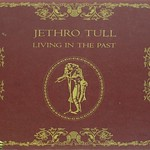 "Jethro Tull Living in the past Germany FOC 12"" Vinyl LP"