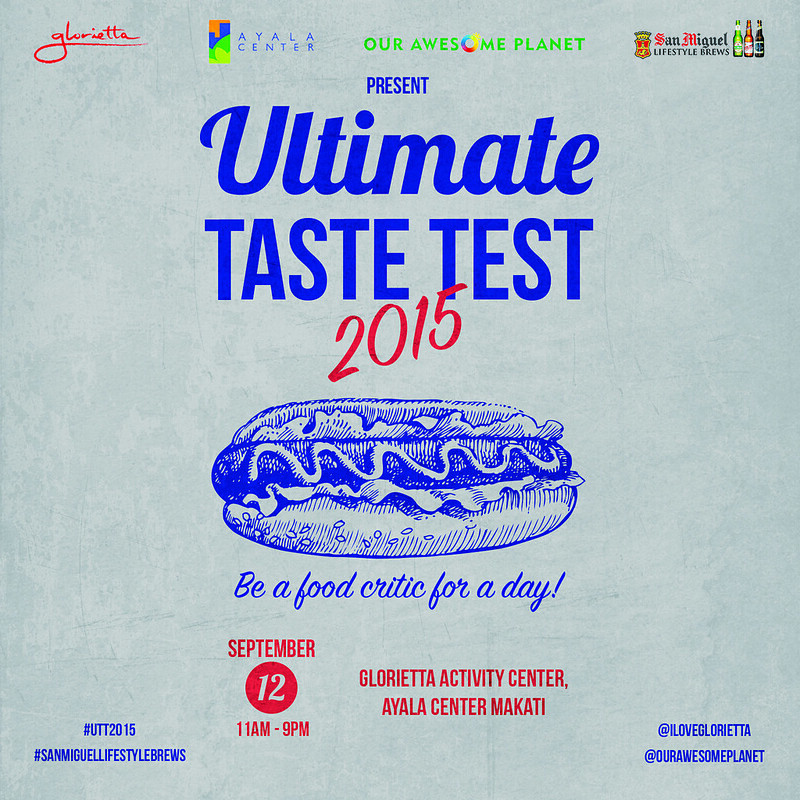 UTT2015: Presenting… 45+ Food Purveyors Tasting Menu: Be a Food Critic for a Day! @AyalaMalls @GloriettaTweets