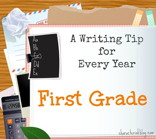 A Writing Tip for Every Year First Grade