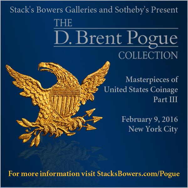 Stacks-Bowers E-Sylum ad 2015-12-13 Pogue III