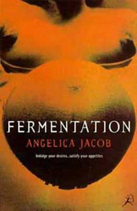 Fermentation by Angelica Jacob