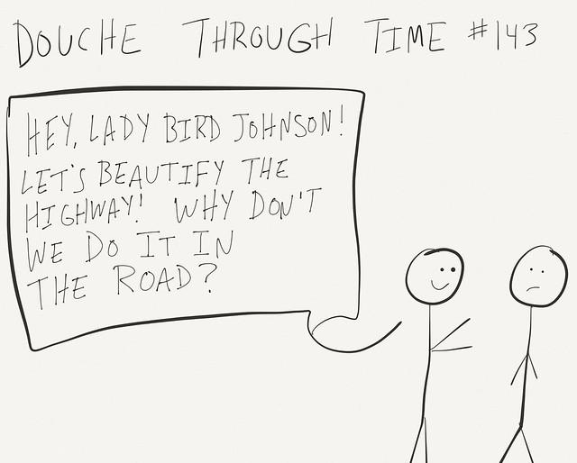 Douche Through Time - Lady Bird Johnson