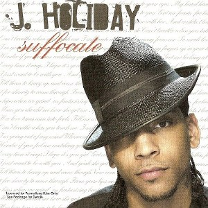 J. Holiday – Suffocate