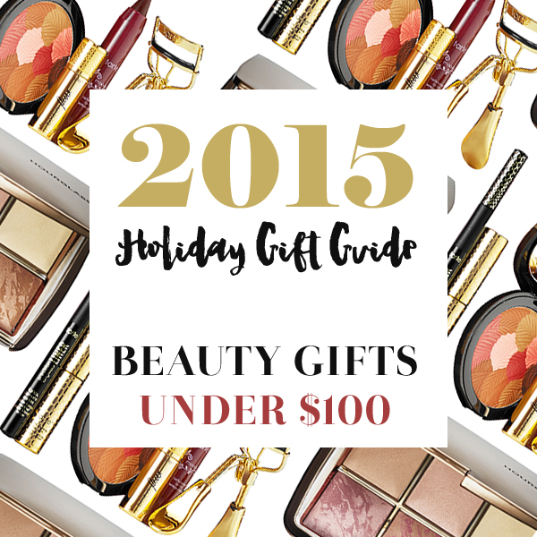 Best Holiday 2015 Beauty Gifts Under $100