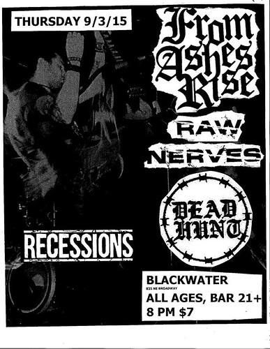 9/3/15 FromAshesRise/RawNerves/DeadHunt/Recessions