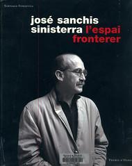 Santiago Fondevola, José Sanchis Sinistera