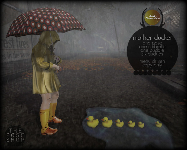 the pose shop. mother ducker // Sad November exclusive