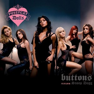 The Pussycat Dolls – Buttons (feat. Snoop Dogg)
