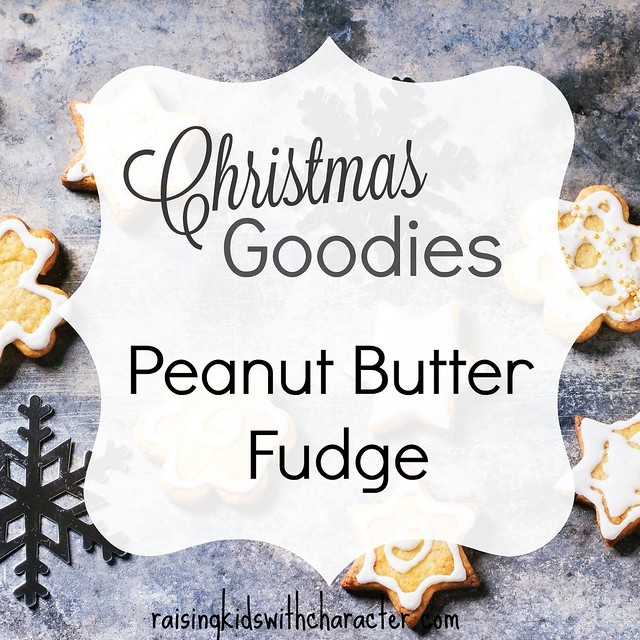 Christmas Goodies: Peanut Butter Fudge